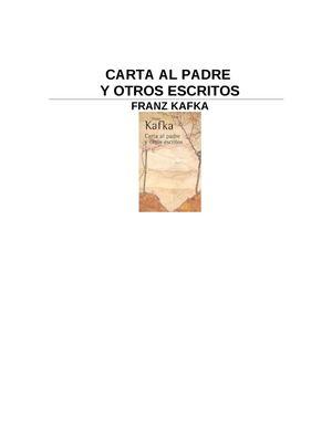 KAFKA FRANZ - Carta Al Padre Y Otros Escritos