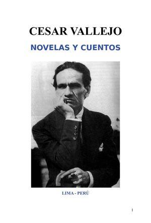 Cesar Vallejo - Novelas Y Cuentos.