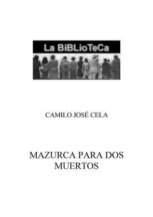 Cela, Camilo Jose - Mazurca para dos muertos
