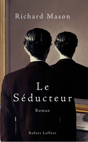 Le Séducteur - Richard Mason