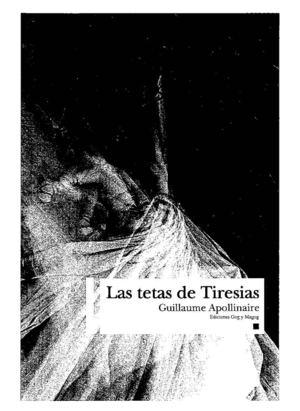 Apollinaire Guillaume - Las Tetas De Tiresias