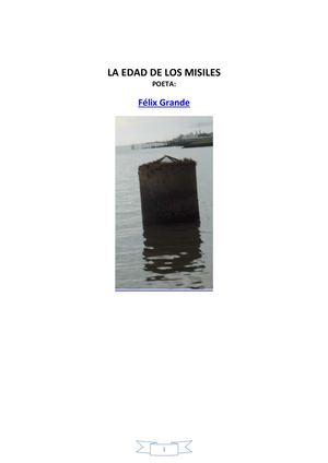 FÉLIX GRANDE LA EDAD DE LOS MISILES TEXTO Y AUDIO