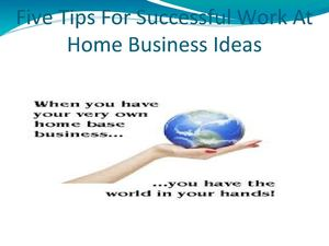 Calameo Five Tips For Successful Work At Home Business Ideas