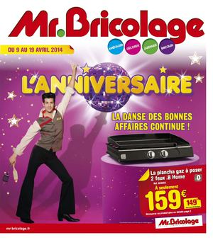 Calam o mr bricolage catalogue anniversaire 2 8 pages for Catalogue jardin 2015 mr bricolage