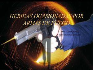 Heridas producidas por un arma de fuego