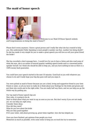 help with writing a maid of honor speech Your maid of honor sister speech: an easy-to-use adaptable template to help you write a sincere, heartfelt wedding speech for your sister.