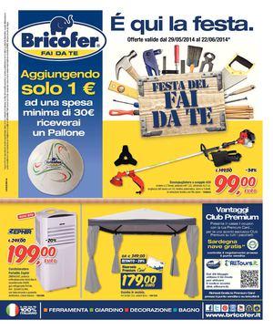 Calam o volantino bricofer 29mag 22giu for Volantino bricofer
