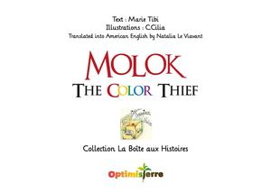 Molok, The Color Thief