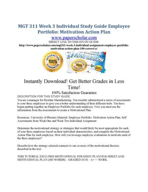 mgt 311 motivational action plan Mgt 311 (organizational development) entire course  and complete the motivational action plan for each  mgt 311 organizational development entire course.