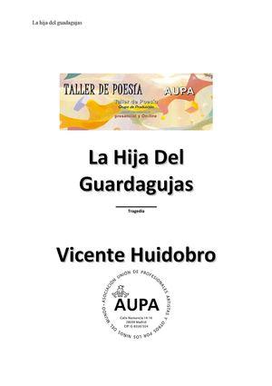 Huidobro, Vicente LA Hija Del Guardaguja,