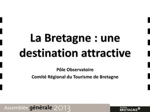La Bretagne Destination Attractive 2013