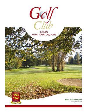calam 233 o revue golf de rouen mont aignan n 176 87 d 233 cembre 2014