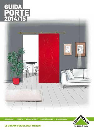 Calam o leroy merlin guida porte 2015 - Porte filo muro leroy merlin ...