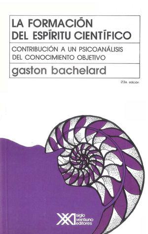 GASTON BACHELARD_La Formacion Del Espiritu Cientifico (1)
