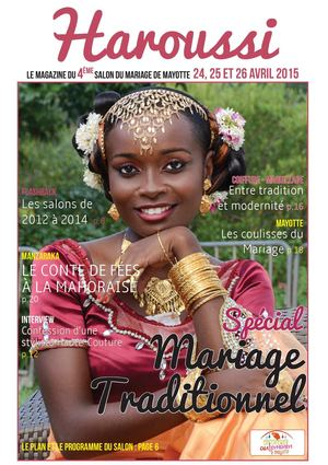 calam o haroussi le magazine du salon mariage de mayotte 2015. Black Bedroom Furniture Sets. Home Design Ideas