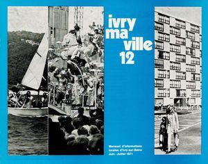 calam o ivry ma ville n 12 juin juillet 1971. Black Bedroom Furniture Sets. Home Design Ideas