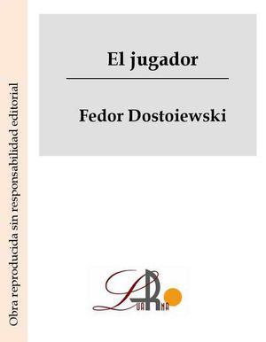 El Jugador F. DOSSTO
