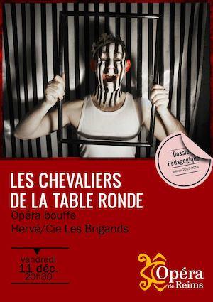 Calam o carnet d 39 opera les chevaliers de la table ronde - Chanson les chevaliers de la table ronde ...