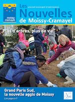 Les j o u r n a l m u n i c i p a l d ' i n f o r m a t i o n de Moissy-Cramayel Nouvelles Plus d'arbres, plus de vie Lire page 5 N° 246 avril 2016 Grand Paris Sud, la nouvelle agglo de Moissy Lire pages 6-7
