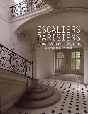 Calaméo Escaliers Parisiens Sous LAncien Régime Lapogée De La - Porte placard coulissante jumelé avec serrurier bourg la reine
