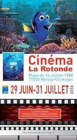 29JUIN-31JUILLET 2016 PROGRAMMATION TOUT PUBLIC Place du 14-Juillet-1789 77550 Moissy-Cramayel Cinéma La Rotonde Le bar de La Rotonde (boissons chaudes et fraîches, confiseries) vous attend aux horaires des séances cinéma.