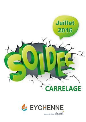 Calam o soldes carrelage eychenne juillet 2016 for Soldes carrelage