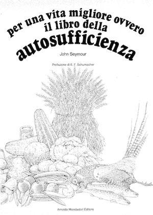 Calam o john seymour il libro della autosufficienza ita - L allergia porta sonnolenza ...