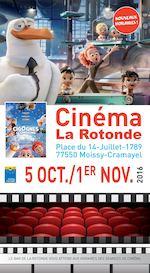 5 OCT./1ER NOV. 2016 LE BAR DE LA ROTONDE VOUS ATTEND AUX HORAIRES DES SÉANCES DE CINÉMA. Place du 14-Juillet-1789 77550 Moissy-Cramayel Cinéma La Rotonde NOUVEAUX HORAIRES !