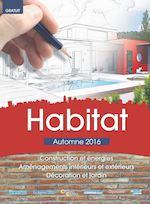 Une Guide Habitat Automne 2016