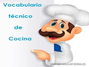 Calam o vocabulario t cnico de cocina - Tecnico en cocina y gastronomia ...