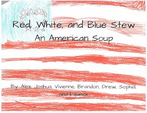Red, White, and Blue Stew: An American Soup
