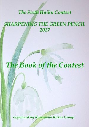 THE BOOK OF THE SIXTH HAIKU CONTEST THE SHARPENING THE GREEN PENCIL 2017