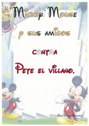 MICKEY MOUSE CONTRA PETE EL VILLANO