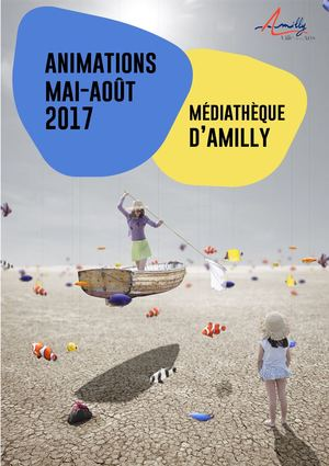Mediatheque Amilly 2017 Animations Mai Aout