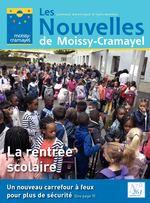 Les journal municipal d'information Nouvelles de Moissy-Cramayel La rentrée scolaire Un nouveau carrefour à feux N° pour plus de sécurité (lire page 9) 261 septembre 2017