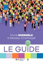Vivre ENSEMBLE à Moissy-Cramayel LE GUIDE