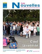 N Les ouvelles Journal municipal d'information C'est la rentrée Une permanence de soins La rentrée scolaire (page 4) (pages 7 à 9) N° 272 - septembre 2018 -