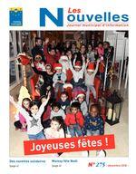 N Les ouvelles Journal municipal d'information ses fêtes ! Joyeu Des navettes solidaires Moissy fête Noël (page 4) (page 6) N° 275 - décembre 2018 -
