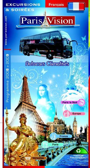 Brochure Paris Vision - Version française - Excursions en Autocars 2008 - 2009