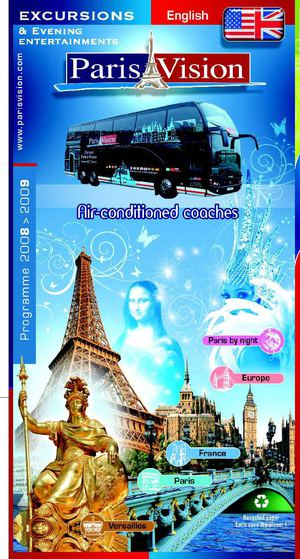 Brochure Paris Vision - Version anglaise - Excursions Autocars 2008-2009
