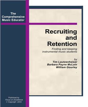 Recruiting and Retention of Instrumental Music Students