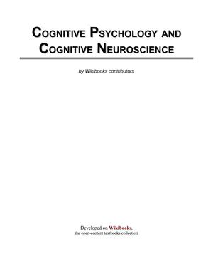 Cognitive Psychology and Cognitive Neuroscience - WikiBooks