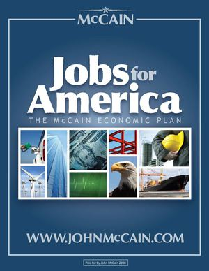JOBS FOR AMERICA - The McCain Economic Plan