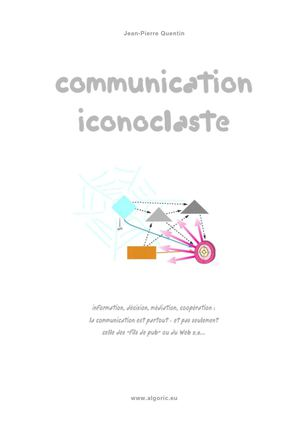 Algoric - J-P Quentin : Communication iconoclaste
