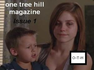 one tree hill magazine - issue 1