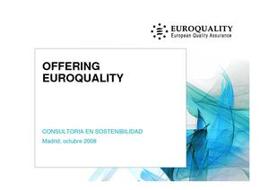 Offering Euroquality