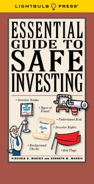 Essential Guide To Safe Investing