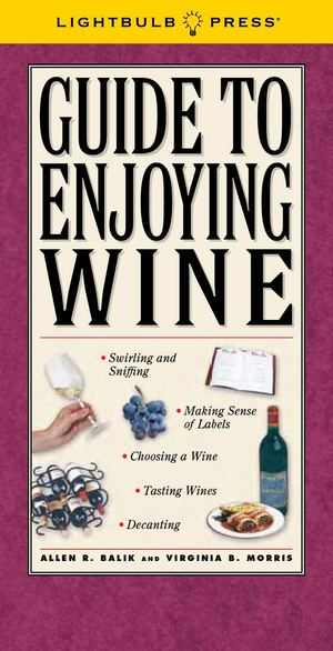 Guide To Enjoying Wine