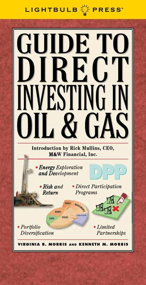 Guide To Direct Investing In Oil & Gas