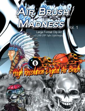 Air Brush Madness Vol. 1 - Taylor Digital Imaging